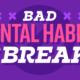 Bad Dental Habits Graphic